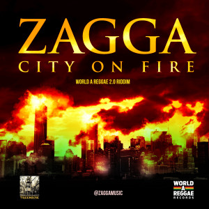 Zagga-City-On-Fire