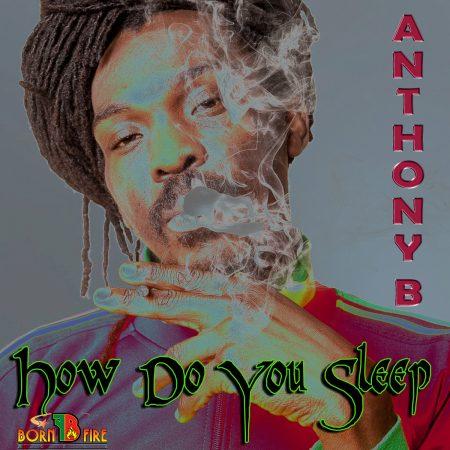 anthony-b-how-do-you-sleep