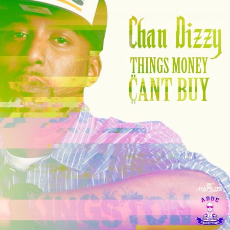chan-dizzy-things-money-cant-buy