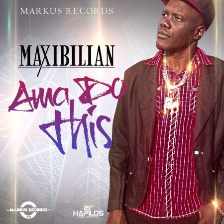 maxibilian-ama-do-this