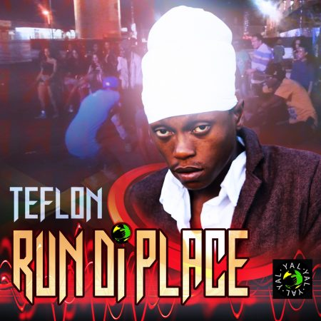 teflon-run-di-place