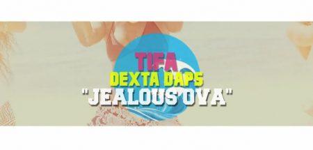 tifa-ft-dexta-daps-jealous-ova