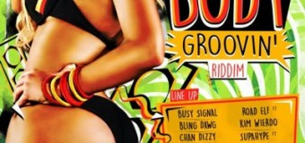 BODY GROOVIN RIDDIM [FULL PROMO] -STAINLESS MUSIC