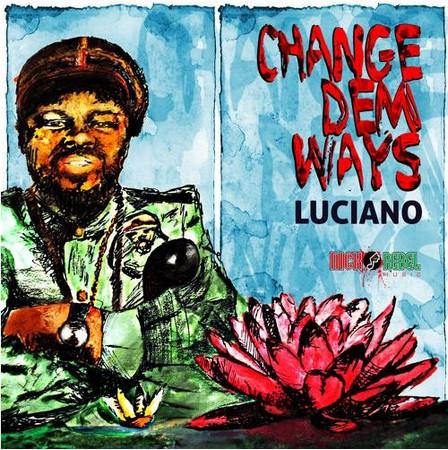 Luciano-Change-Dem-Ways