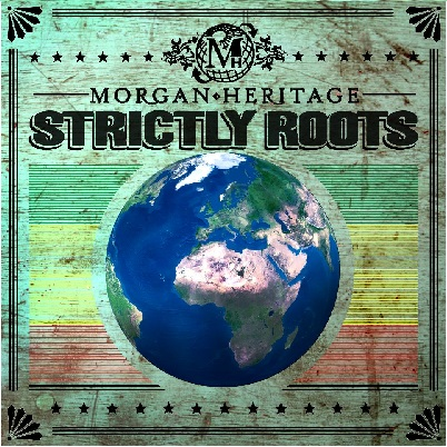 Morgan-Heritage-strickly-roots