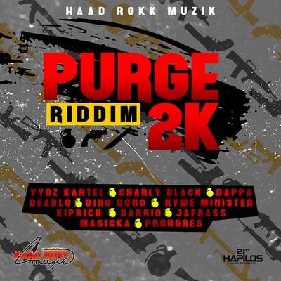 Purge-2k-Riddim