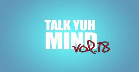 Talk-Yuh-Mind-reality-series