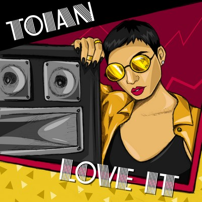 Toian-love-it