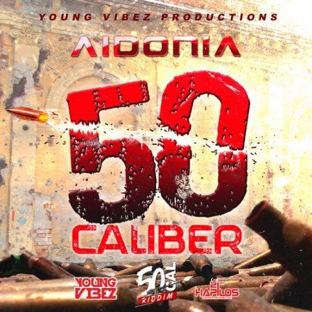aidonia-50-caliber