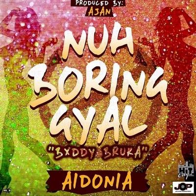 aidonia-nuh-boring-gyal