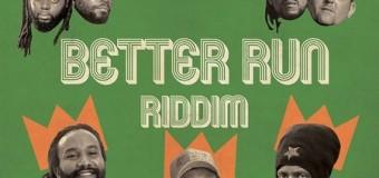 BETTER RUN RIDDIM [FULL PROMO] – DUB INC
