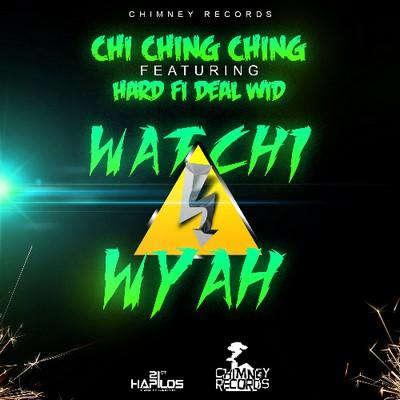 chi-ching-ching-watchi-wyah