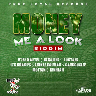 money-me-a-look-riddim
