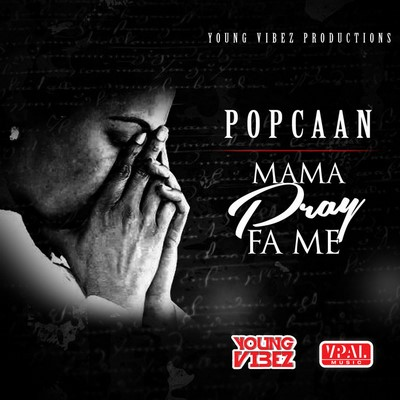 popcaan-mama-pray-for-me