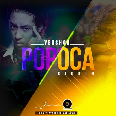 00-vershon-fire-popoca-riddim-artwork VERSHON - FIRE [RE-UP] - POPOCA RIDDIM - PLAYAH SYNDICATE RECORDS