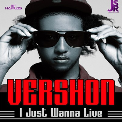vershon-i-just-wanna-live