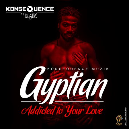 Gyptian-Addicted-to-your-love