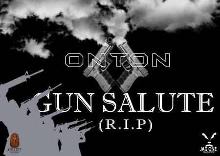 ONTON-GUN-SALUTE-R.I.P