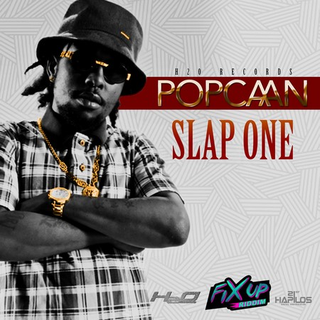 Popcaan-Slap-One-Fix-Up-Riddim