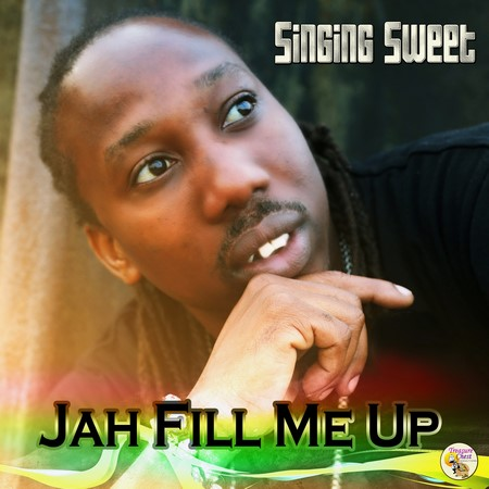 Singing-Sweet-Jah-Fill-Me-Up