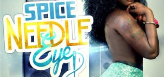 SPICE – NEEDLE EYE [CLEAN+RAW] – BRIXTON MUSIC GROUP