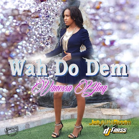 Vanessa-Bling-Wah-Do-Dem