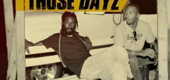 BUJU BANTON & ASSASSIN (AGENT SASCO) – THOSE DAYZ – GOLD DYNASTY MUSIC