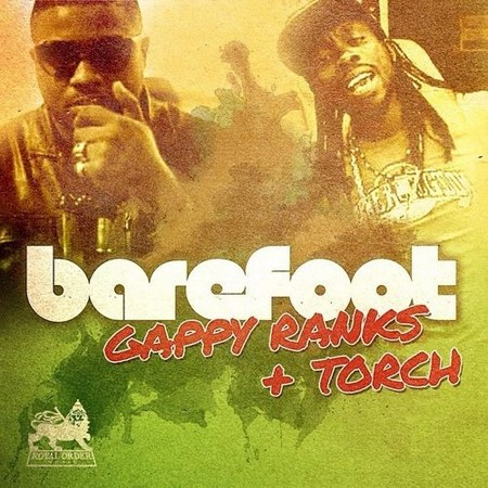 gappy-ranks-ft-torch-barefoot-cover