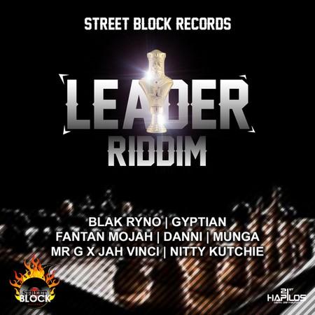 00-leader-riddim-artwork LEADER RIDDIM [FULL PROMO] - STREET BLOCK RECORDS