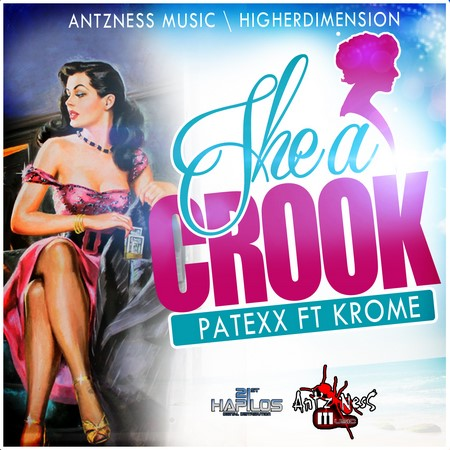 patexx-ft-krome-she-a-crook-patexx-ft-krome-she-a-crook-