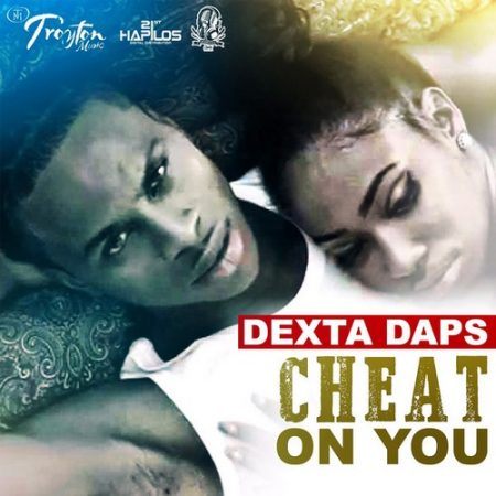 Dexta-Daps-Cheat-On-You