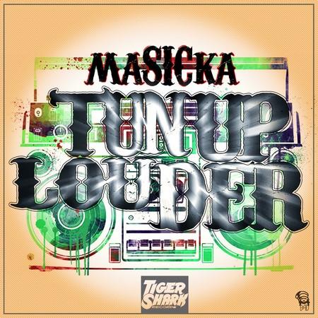 Masicka-Tun-Up-Louder