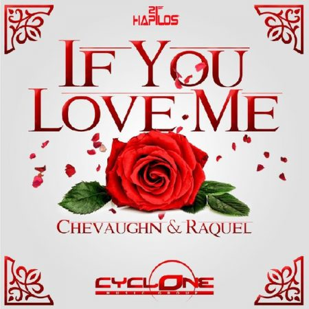 chevaughn-raquel-if-you-love-me-artwok-2015