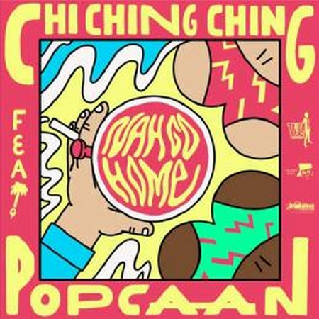 ching-ching-ft-popcaan-nah-go-home-cover