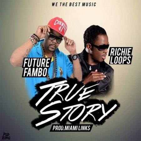future-fambo-ft-richie-loop-true-story-artwork-2015