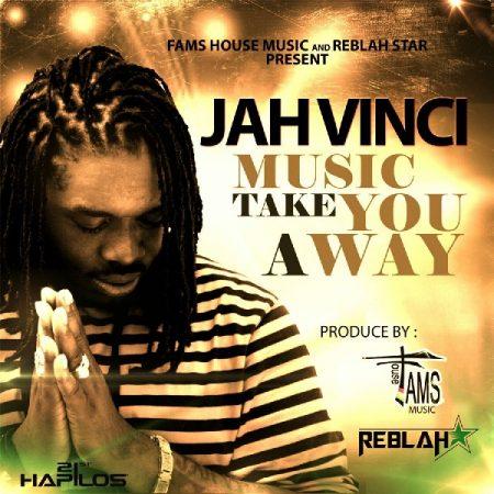 jah-vinci-music-take-you-away-artwork-2015