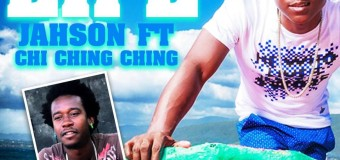 JAHSON FT CHI CHING CHING – CHEERS TO LIFE [RAW+CLEAN] – STURRCLASS ENTERTAINMENT