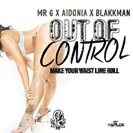 mr-g-aidonia-blakk-man-out-of-control-artwork-2015