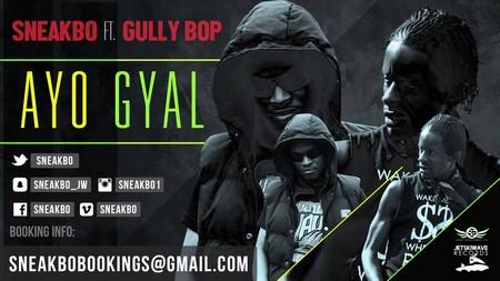 sneakbo-x-gully-bop-ayo-gyal