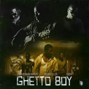 stephen-marley-bounty-killer-mad-cobra-ghetto-boy-Cover