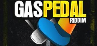 GAS PEDAL RIDDIM [FULL PROMO] – CASHFLOW RECORDS