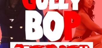 GULLY BOP – READY FAH – YARD STYLE ENTERTAINMENT