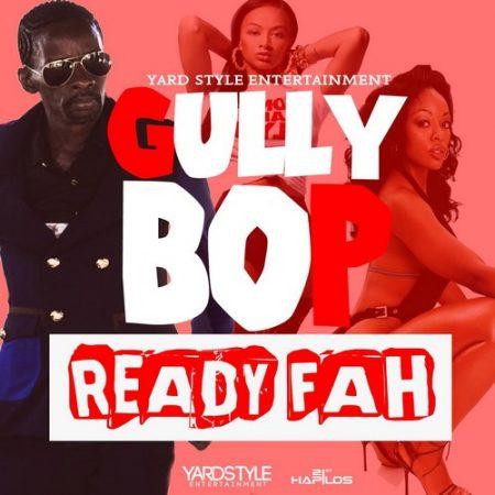 Gully-Bop-Ready-Fah-artwork