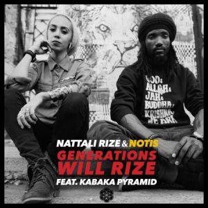 Kabaka-Pyramid-Nattali-Rize-ft-kabaka-pyramid-Notis-Generations-Will-Rize-COver
