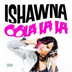 ishawna-oola-la-la-