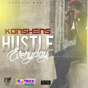 konshens-hustle-everyday-playback-riddim-cover-2015