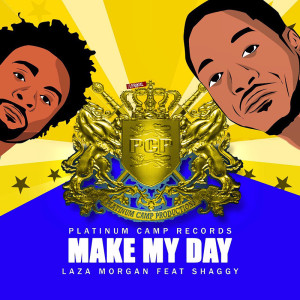 laza-morgan-ft-shaggy-make-my-day-cover