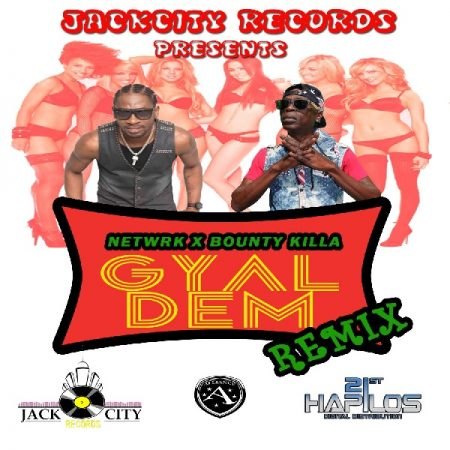 netwrk-bounty-killer-gyal-dem-remix-Cover