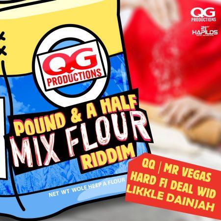 00- Pound-a-Half-Mix-Flour-Riddim