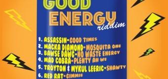 GOOD ENERGY RIDDIM [FULL PROMO] – BLACK SHADOW RECORDS _ TROYTON RAMI